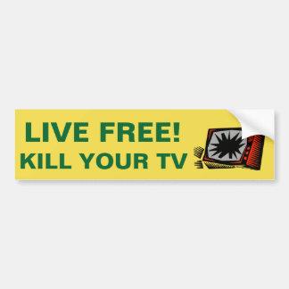 ¡LIBRE VIVO! MATE A SU TV - PEGATINA PARA COCHE