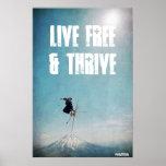 Libres vivos y prosperan poster