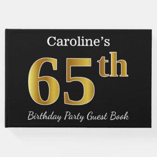 Libro De Visitas 65.a fiesta de cumpleaños del oro negro, falso +