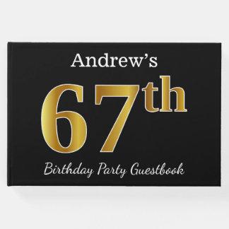 Libro De Visitas 67.a fiesta de cumpleaños del oro negro, falso +