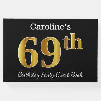Libro De Visitas 69.a fiesta de cumpleaños del oro negro, falso +