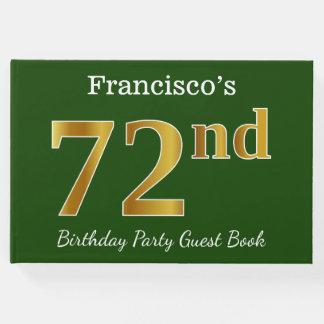 Libro De Visitas 72.a fiesta de cumpleaños del oro verde, falso +