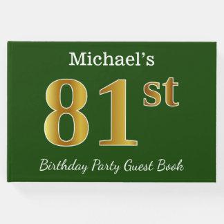 Libro De Visitas 81.a fiesta de cumpleaños del oro verde, falso +
