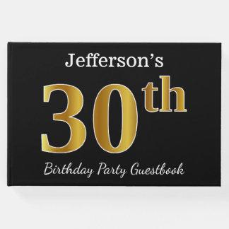 Libro De Visitas Trigésima fiesta de cumpleaños del oro negro,