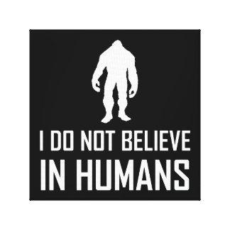 Lienzo Bigfoots no cree en los seres humanos blancos