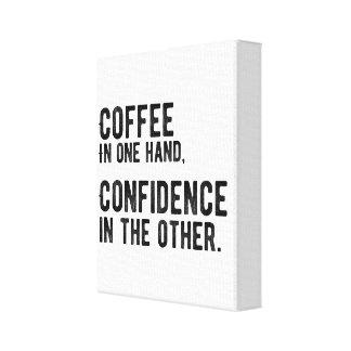 Lienzo Café en una mano, confianza en el otro