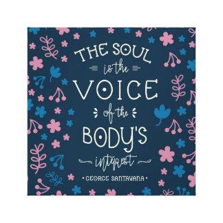 Lienzo Cita de George Santayana - el alma es la voz