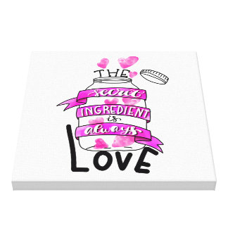 Lienzo El ingrediente secreto es siempre amor