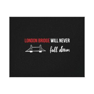 Lienzo El puente de Londres nunca caerá abajo lona