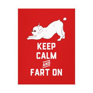 Lienzo Guarde la calma y Fart encendido con el dogo