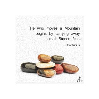 """Lienzo h """"él que mueve una montaña… """"(Confucio)"""