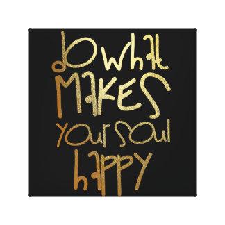 Lienzo Haga qué hace su alma feliz