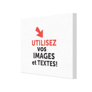Lienzo Imprimir sus concepciones en línea en francés