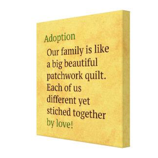 Lienzo La adopción es un remiendo