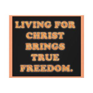 Lienzo La vida para Cristo trae la libertad verdadera