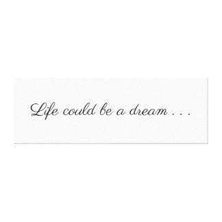 Lienzo La vida podía ser un sueño