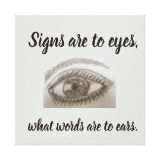 Lienzo Las muestras son a los ojos qué palabras están a