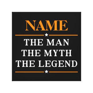 Lienzo Nombre personalizado el hombre el mito la leyenda