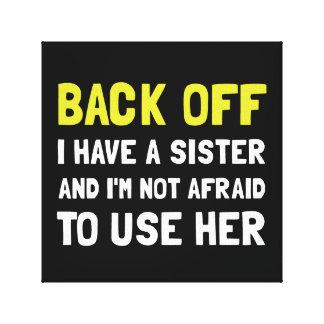 Lienzo Retrocédame tienen una hermana