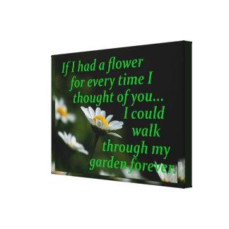 Lienzo Si tenía una flor para cada vez I pensado en usted