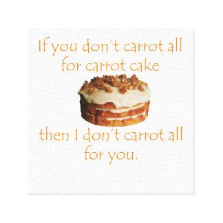 Lienzo Si usted no hace zanahoria en absoluto para la