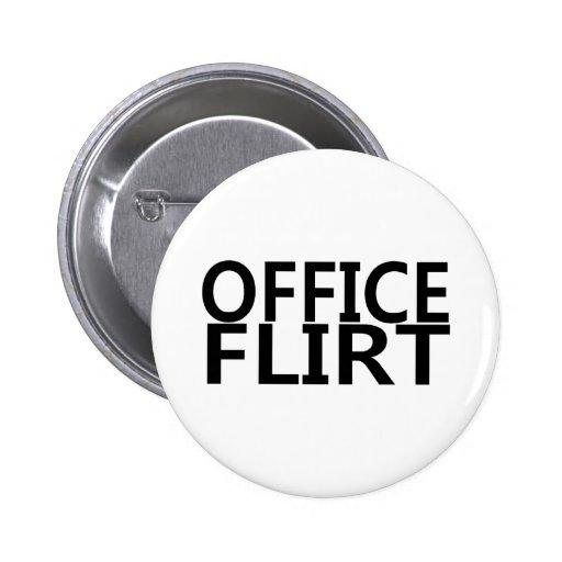 Ligón de la oficina pin