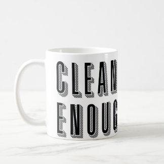 Limpie bastante taza