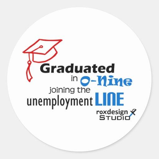 Línea de desempleo de O-nine Etiqueta Redonda