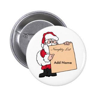 Lista traviesa de Papá Noel de la etiqueta Chapa Redonda De 5 Cm