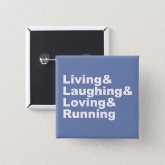 Living&Laughing&Loving&RUNNING (blanco) Chapa Cuadrada