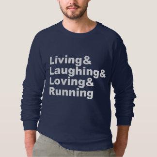 Living&Laughing&Loving&RUNNING (blanco) Sudadera