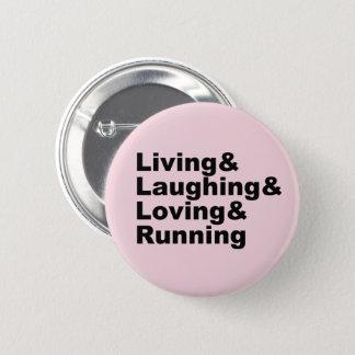 Living&Laughing&Loving&RUNNING (negro) Chapa Redonda De 5 Cm