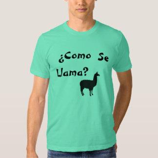¿Llama del SE de Como del ¿? Camisetas
