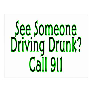 Llamada de conducción borracha 911 postal