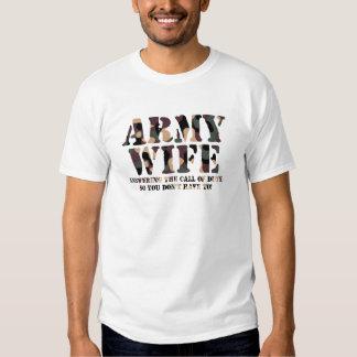 Llamada de contestación de la esposa del ejército camiseta