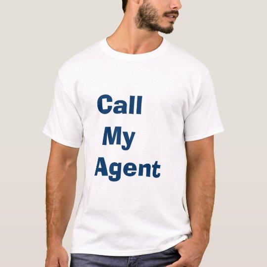 Llame mi agente camiseta