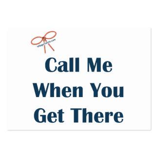 Llámeme cuando usted consigue allí recordatorios tarjetas de visita
