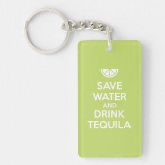 Llavero Ahorre el agua y beba el Tequila