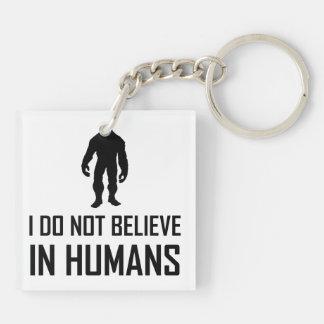 Llavero Bigfoots no cree en seres humanos