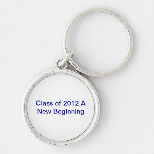 """llavero con la """"clase de 2012 un nuevo principio """""""
