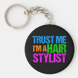 Llavero Confíe en que yo es estilista