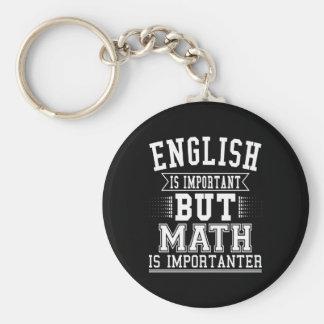 Llavero El inglés es importante pero la matemáticas es