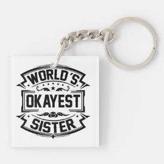 Llavero Hermana de Okayest del mundo