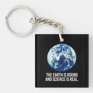 Llavero La tierra está alrededor y la ciencia es - -