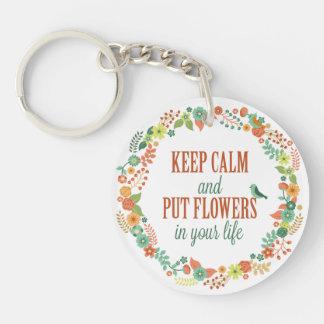 Llavero Mantenga tranquilo y ponga las flores en su