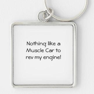 Llavero Nada como un coche del músculo rev mi motor