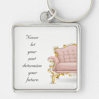 Llavero Nunca deje su pasado determinar su futuro