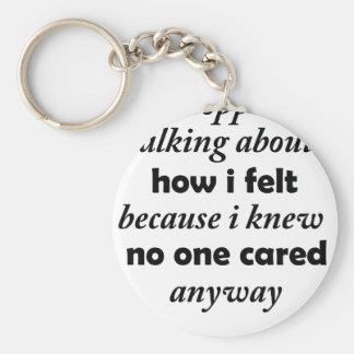 Llavero paré el hablar de cómo sentía porque sabía