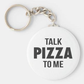 Llavero Pizza de la charla a mí impresión divertida
