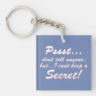 Llavero Pssst… no puedo guardar un SECRETO (blanco)